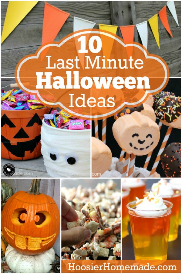 Short on time? These last minute Halloween Ideas will save the day! Recipes, Decorating, Crafts - all under 15 minutes!