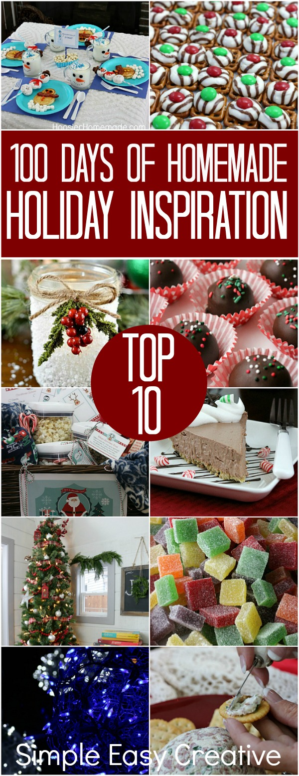 100 Days of Homemade Holiday Inspiration - Top 10
