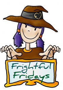 Frightful Fridays