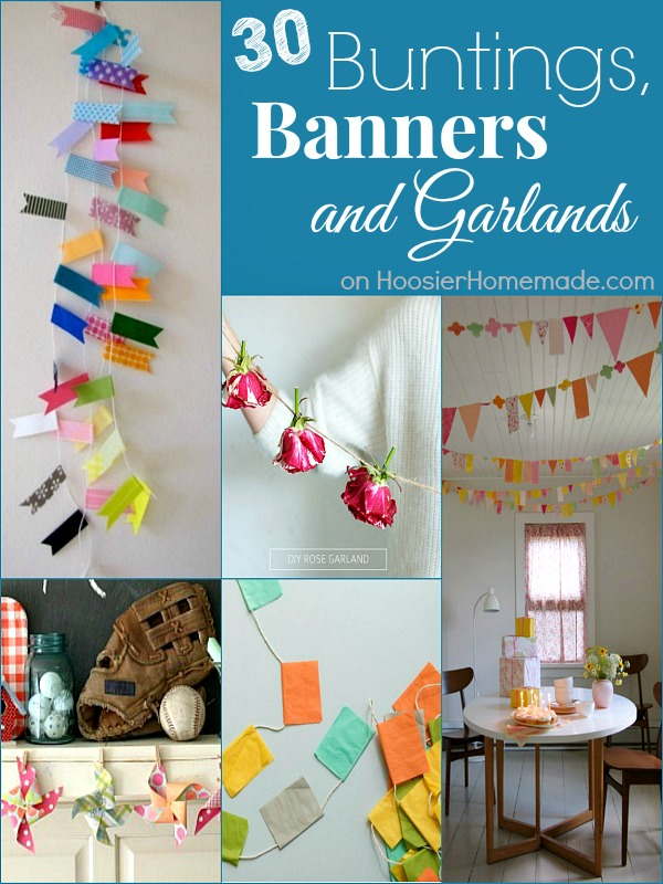 30 Buntings, Banners and Garlands on HoosierHomemade.com