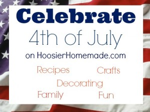 4th of July Celebration on HoosierHomemade.com