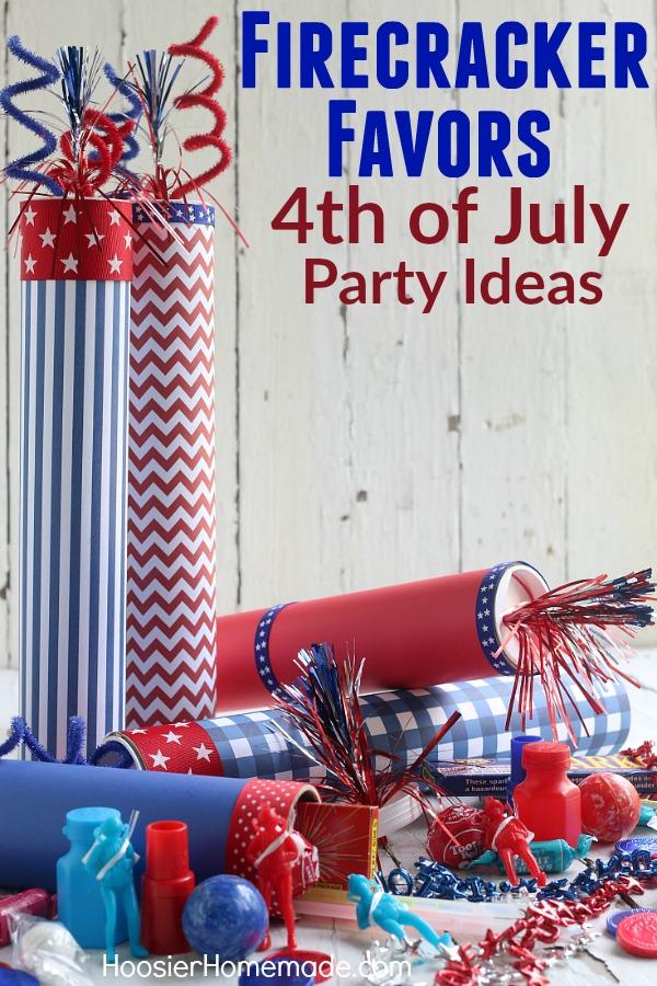 4th Of July Party Ideas Firecracker Favors Hoosier Homemade