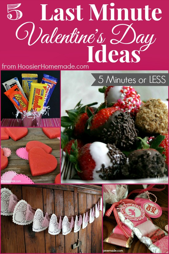 5 Last Minute Valentine's Day Ideas from HoosierHomemade.com
