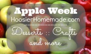 Apple Week on HoosierHomemade.com