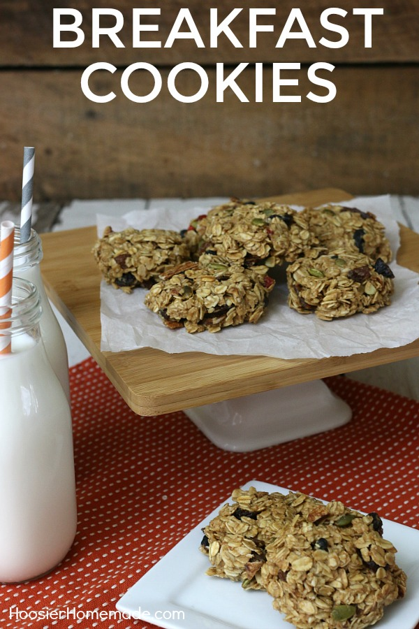 BREAKFAST COOKIES -- Whip up a batch or two and have them ready for the busy mornings! Pack them in lunches, enjoy as an afternoon snack or while you are relaxing in the evening!
