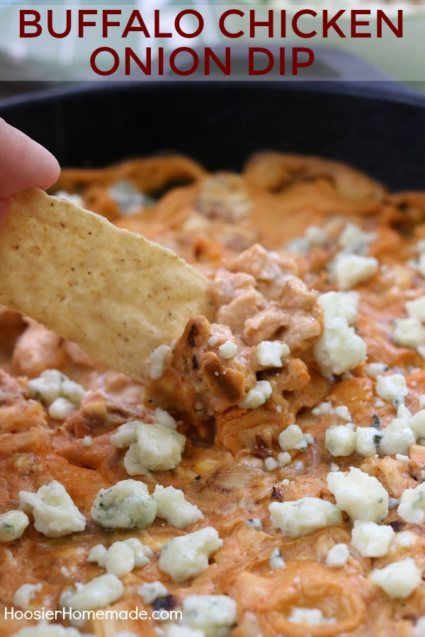 BUFFALO CHICKEN ONION DIP -- Perfect for watching your favorite team, movie night, parties, or just snacking!