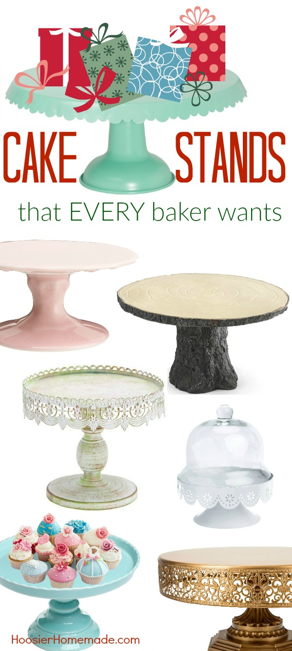 There isn't a baker that I have met that didn't LOVE cake stands! Whether you serve cake or cupcakes on them, or even use them to display your favorite items, these Cake Stands will make you drool!