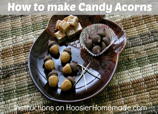 How to make Candy Acorns:: on HoosierHomemade.com
