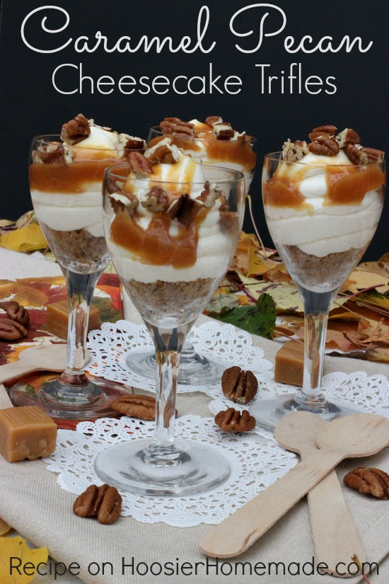 Caramel Pecan Cheesecake Trifles | Recipe on HoosierHomemade.com