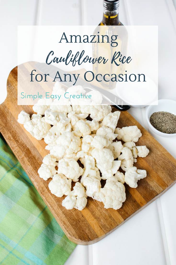 Cauliflower Rice Recipe- a great side dish to any meal!