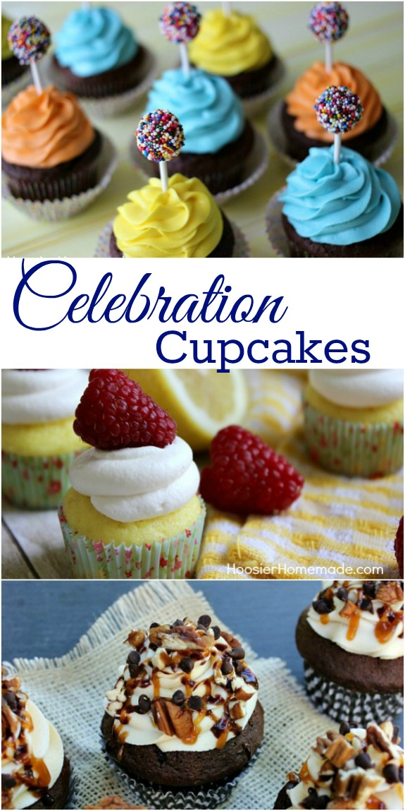 Celebration Cupcakes - fun cupcakes to celebrate birthdays or other celebrations! Pin to your Recipe Board!