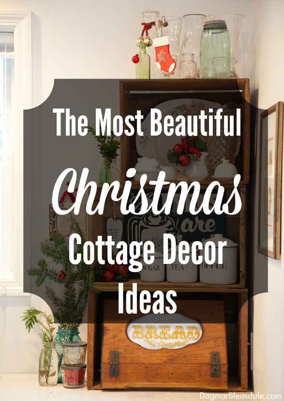 Beautiful Christmas Cottage Decor- great ideas to incorporate in your house this Christmas!