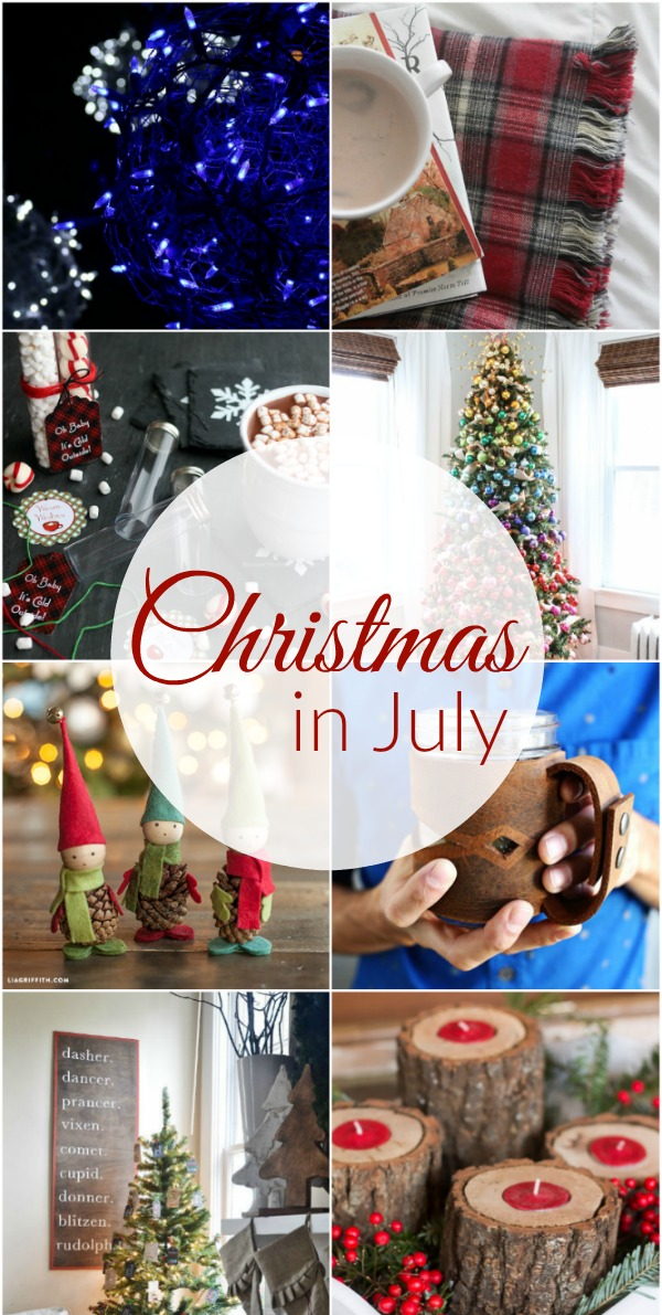 Christmas in July - Only 175 Days until Christmas! Start planning NOW for the best Christmas Holiday ever! Homemade Christmas Gifts, Recipes, Crafts and more! Click on the Photo for Christmas Inspiration!