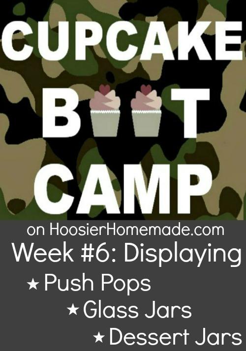 Cupcake Boot Camp: 3 Ways to Display Cupcakes on HoosierHomemade.com