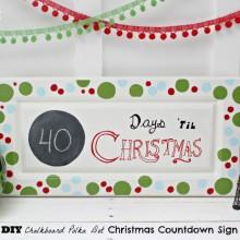 DIY Chalkboard Christmas Countdown Sign : 100 Days of Homemade Holiday Inspiration on HoosierHomemade.com