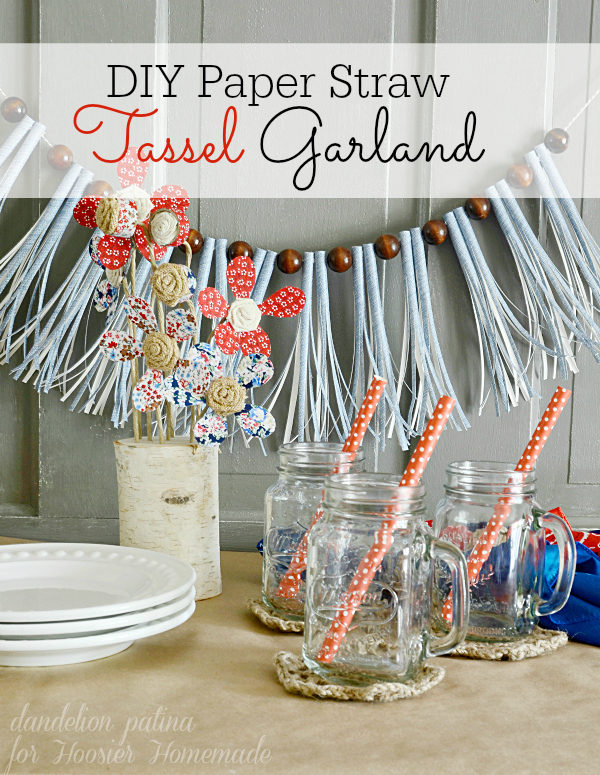 Looking to create a lovely budget friendly Americana display for your guests? Start with this simple paper straw tassel garland from Dandelion Patina for Hoosier Homemade. Step-by-step tutorial so you can create them in a snap!