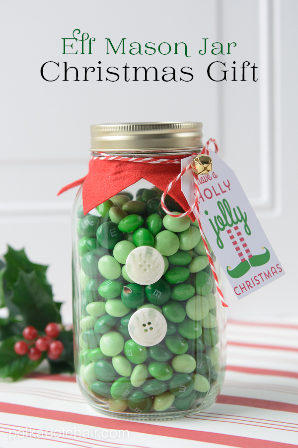 Elf Mason Jar Christmas Gift: Holiday Inspiration - Hoosier Homemade