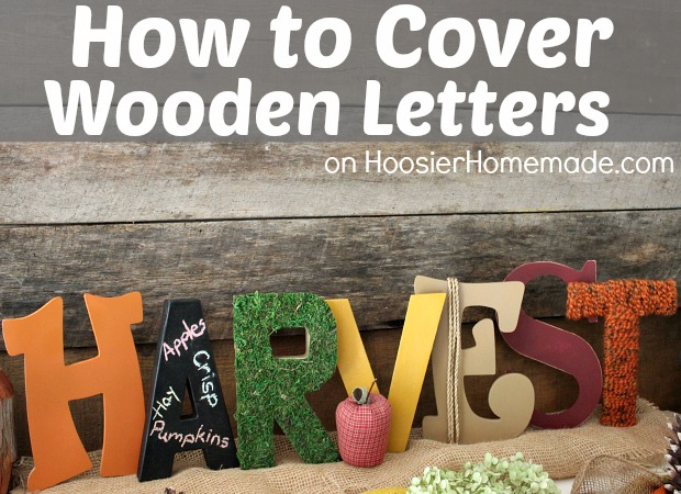 how to cover wooden letters instructions on hoosierhomemadecom