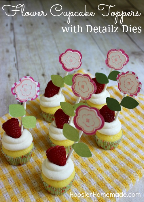 Flower Cupcake Toppers with Detailz Dies