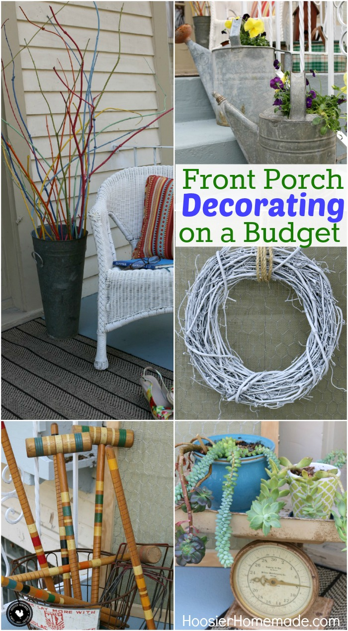 Decorating doesn't have to break the bank! With these Front Porch Decorating Ideas you will learn how to decorate your Front Porch on a Budget with items you have around your home! You might just be surprised at what you can use for FREE! Be sure to save these ideas for later and pin to your Decorating Board!