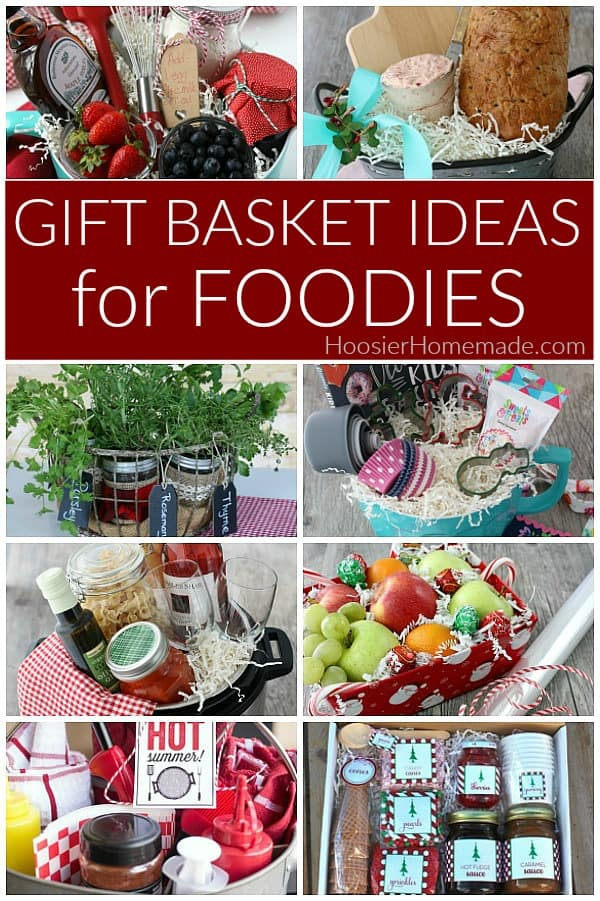Gift Basket Ideas for Foodies