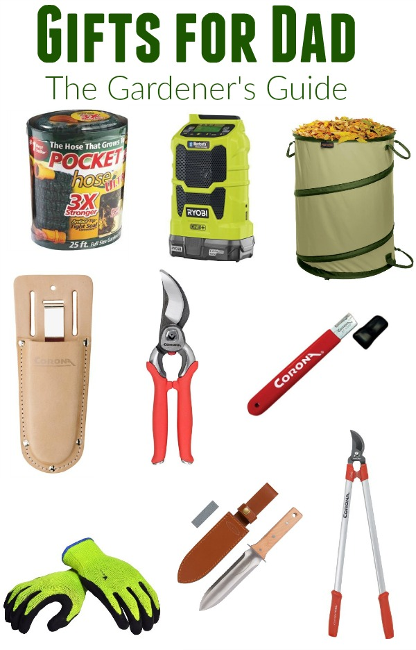 Gifts for Dad -- get Dad something useful For Father's Day! These Father's Day Gifts will make his life easier! Specially chosen for the Dad (or Mom) who loves to garden and make their yard beautiful!
