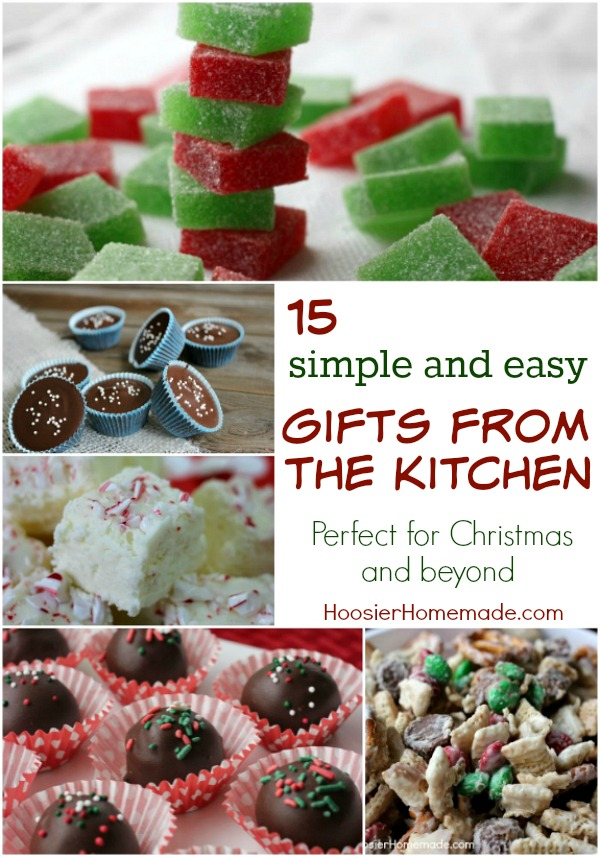 Need a simple and easy treat to make for Christmas? Well, look no further, here are 15 Gifts from the Kitchen that go together in minutes! Pin to your Recipe Board!
