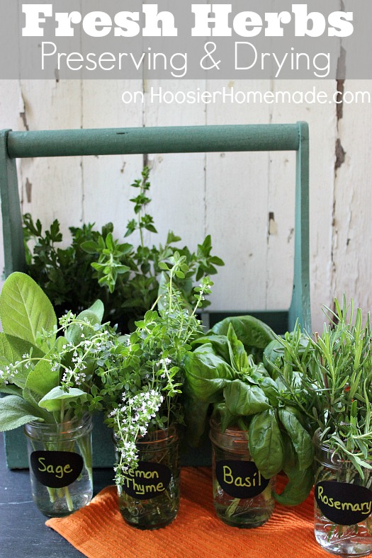 Fresh Herbs :: Preserving and Drying :: on HoosierHomemade.com