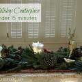 Quick & Easy Holiday Centerpiece on HoosierHomemade.com