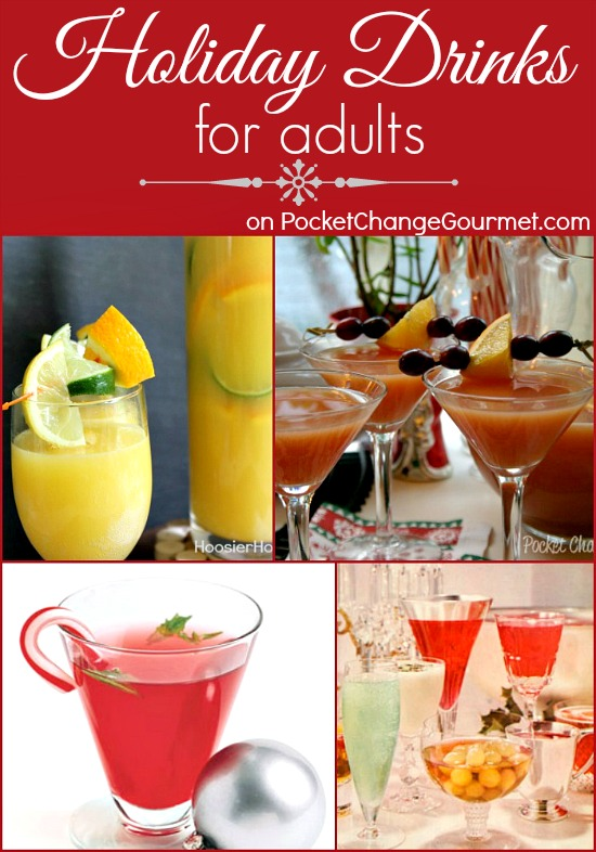 Holiday Drinks for Adults on PocketChangeGourmet.com