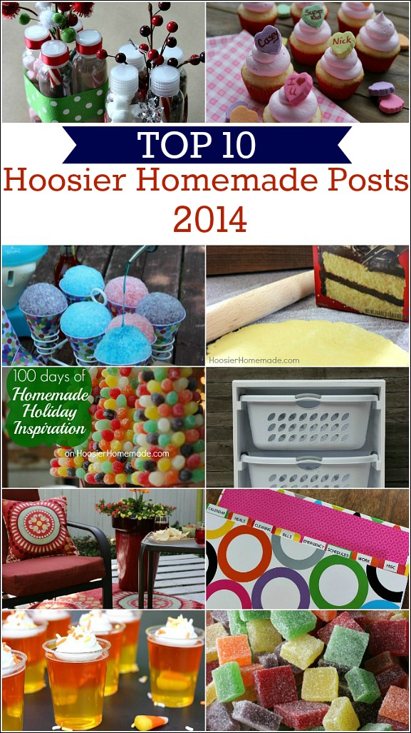 Recipes, Crafts, DIY and more make up the Top 10 Posts from Hoosier Homemade!