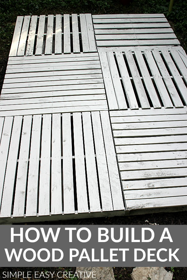 Instructions for building a Wood Pallet Deck