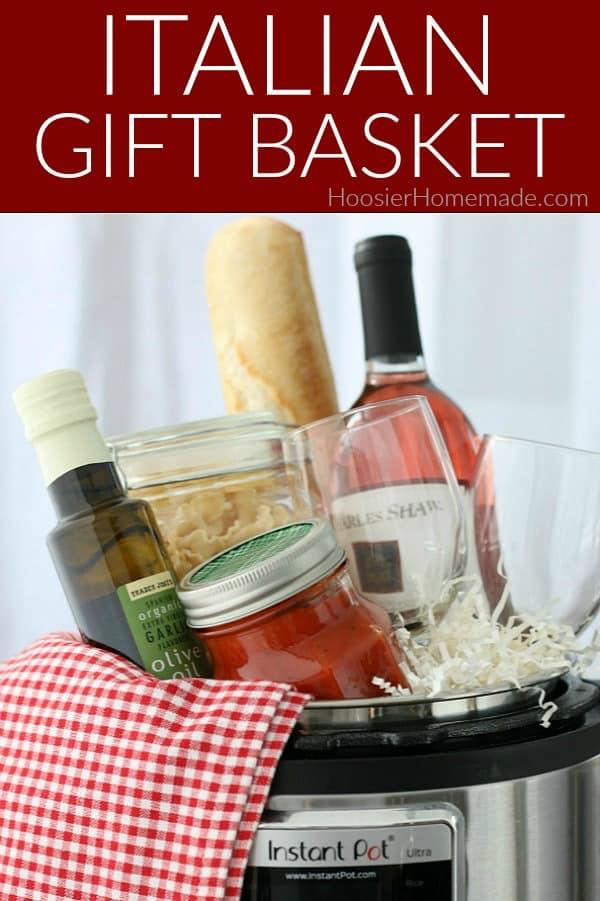 Italian Gift Basket in Instant Pot