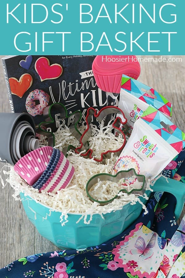 Gift Basket for Kids Baking
