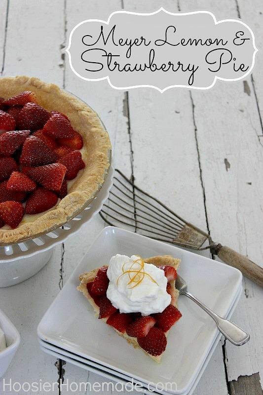 Meyer Lemon & Strawberry Pie :: Recipe on HoosierHomemade.com