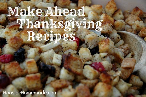 Make Ahead Thanksgiving Recipes on HoosierHomemade.com