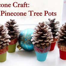 Mini Pinecone Tree Pots: 100 Days of Homemade Holiday Inspiration on HoosierHomemade.com