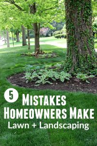 Mistakes Homeowners Make