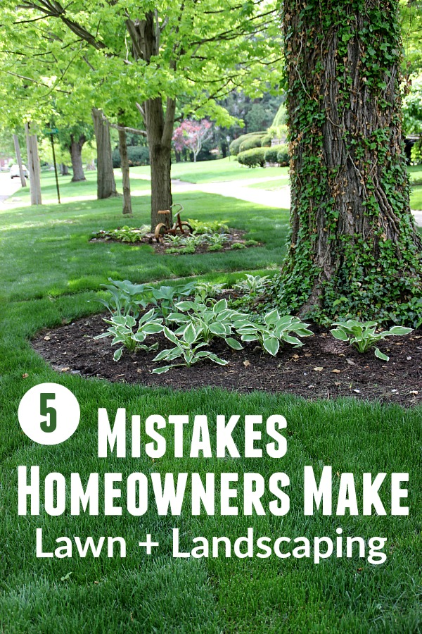 Taking care of your lawn and landscaping can take time and energy! STOP making these common mistakes! You will be happier, safer and have a gorgeous lawn!