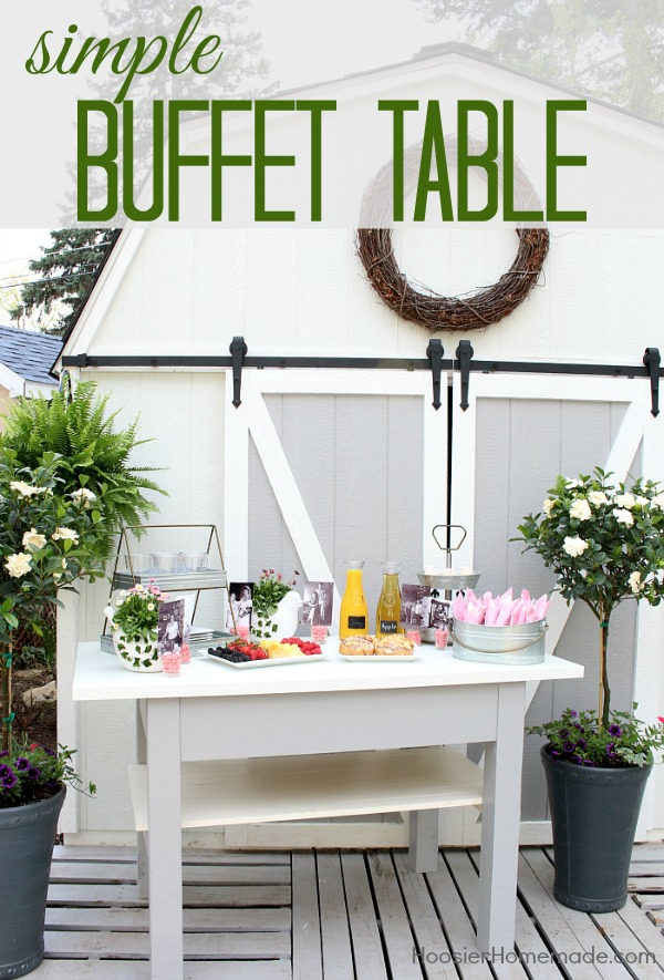 BUFFET TABLE - How to set a simple buffet table
