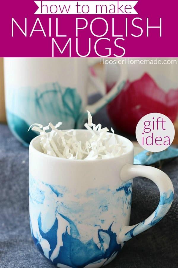 DIY Nail Polish Mugs for gift