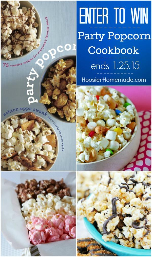 Party Popcorn Cookbook Giveaway on HoosierHomemade.,com