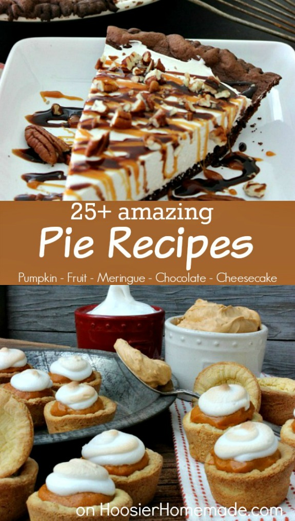 HEY Pie Lovers! Here are 25+ Amazing Pie Recipes for you to choose from! Perfect for the holidays! Pin to your Recipe Board!