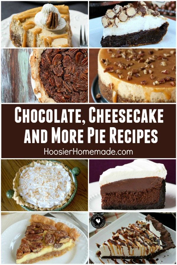Chocolate Pie Recipes and Cheesecake - perfect for Thanksgiving and the holidays! From Turtle Cheesecake to Mississippi Mud Pie to Coconut Cream! We have you covered!