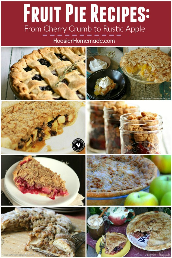 Fruit Pie Recipes - perfect for Thanksgiving and the holidays! From Cherry Pie in a Jar to Peach to Blueberry to Cranberry to Apple! We have you covered!