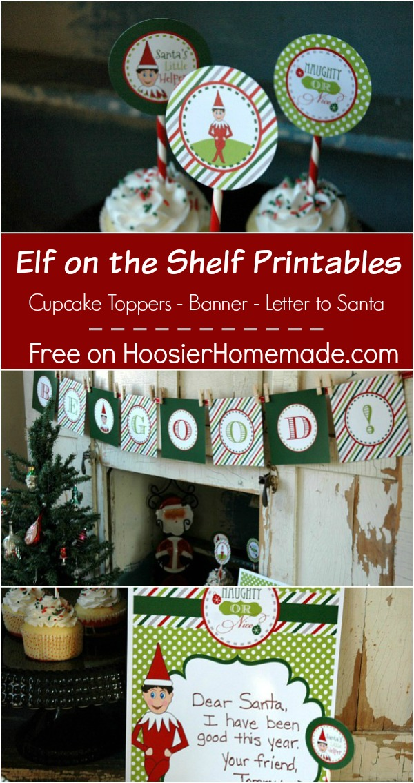 FREE Elf on the Shelf Printables including Cupcake Toppers, Banner and Letter to Santa! Pin to your Christmas Board!
