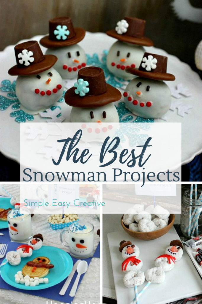 The Best Snowman Projects - recipes, crafts, DIY & More!