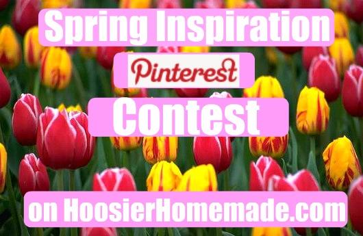 Spring-Inspiration-Pinterest-Contest-Hoosier-Homemade
