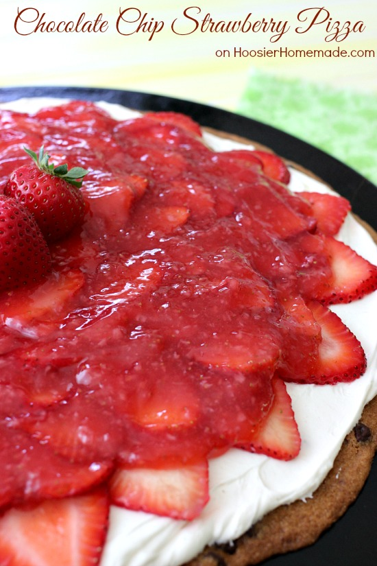 Chocolate Chip Strawberry Pizza | Recipe on HoosierHomemade.com