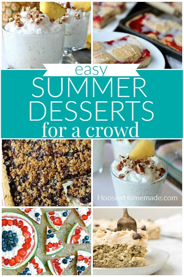 Summer Desserts for a Crowd